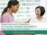 Reducing Health Disparities: A Culturally Sensitive Approach for Busy Primary Care Providers
