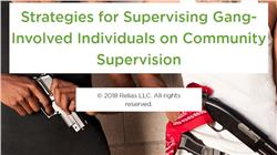 Strategies for Supervising Gang-Involved Individuals on Community Supervision