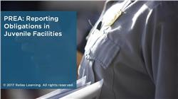 PREA: Reporting Obligations in Juvenile Facilities